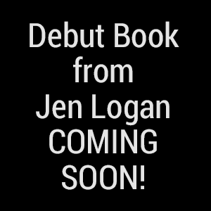 Debut Book from Jen Logan - Coming Soon